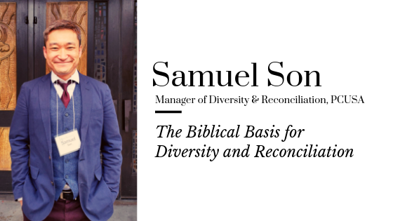 The Biblical Basis for Diversity and Reconciliation