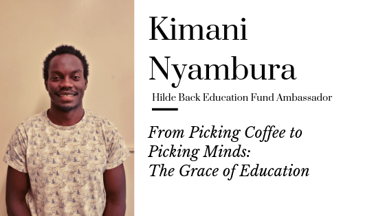 From picking coffee to picking minds: The Grace of Education