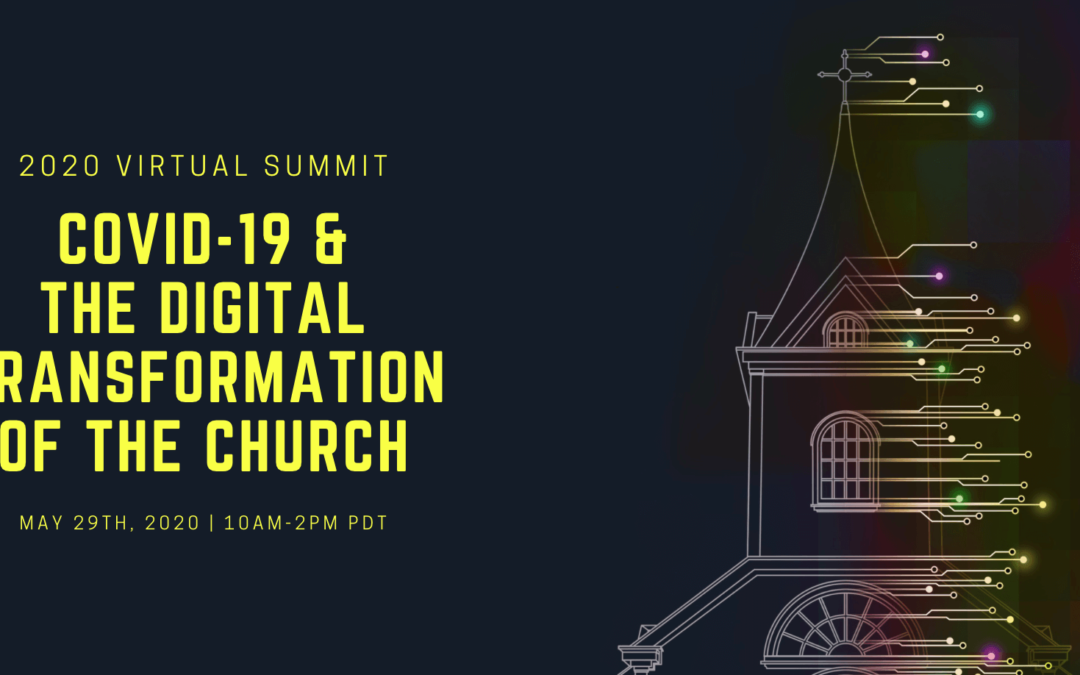 COVID-19 and the Digital Transformation of the Church Recap