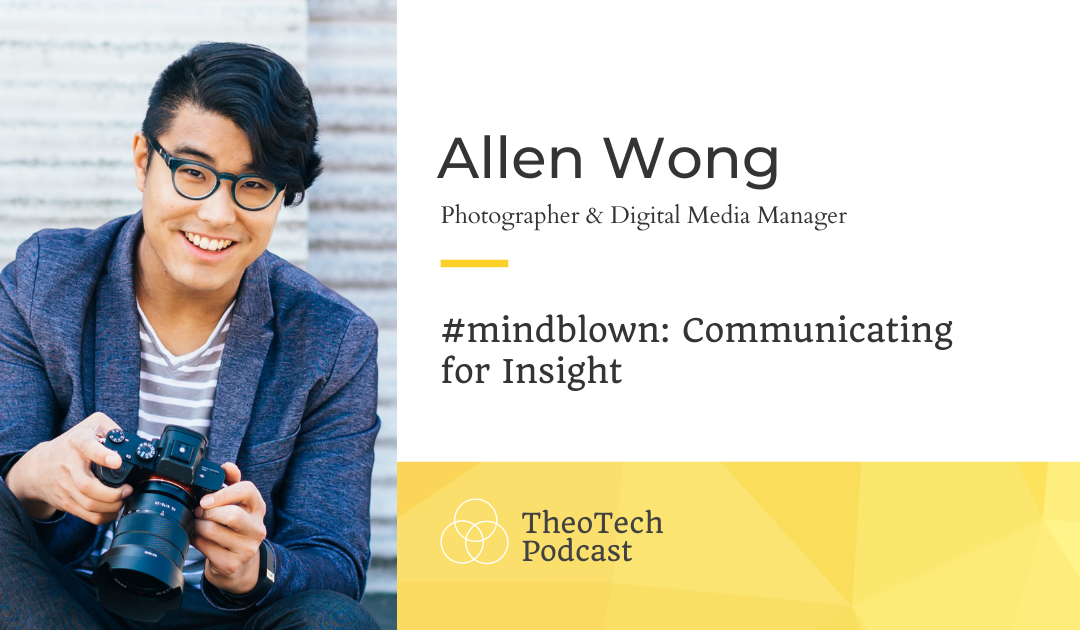 #mindblown: Communicating for Insight
