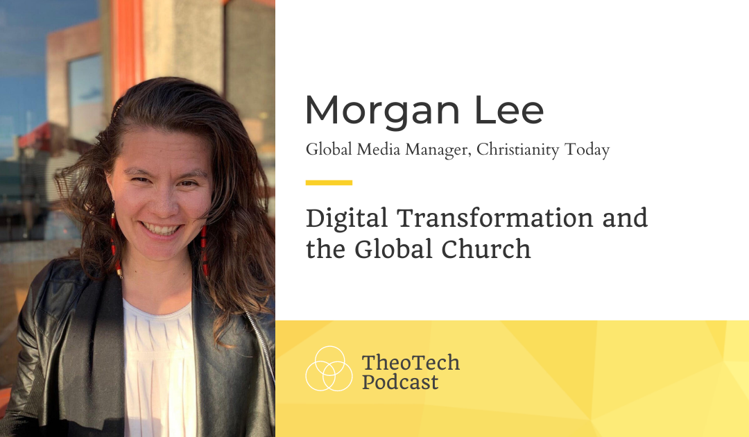 Digital Transformation and the Global Church