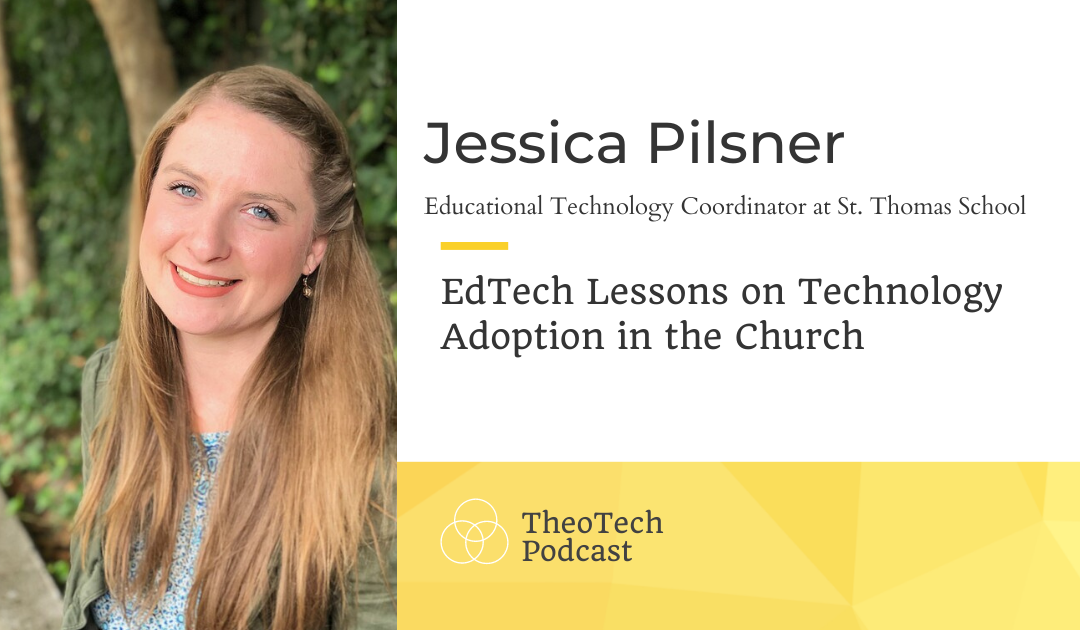 EdTech Lessons on Technology Adoption in the Church